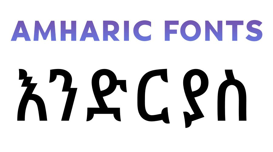 Download Amharic Fonts for FREE