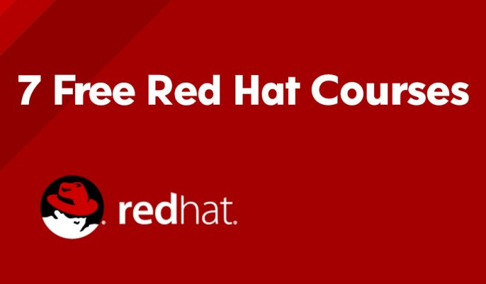 7 Free Red Hat Courses is for everyone