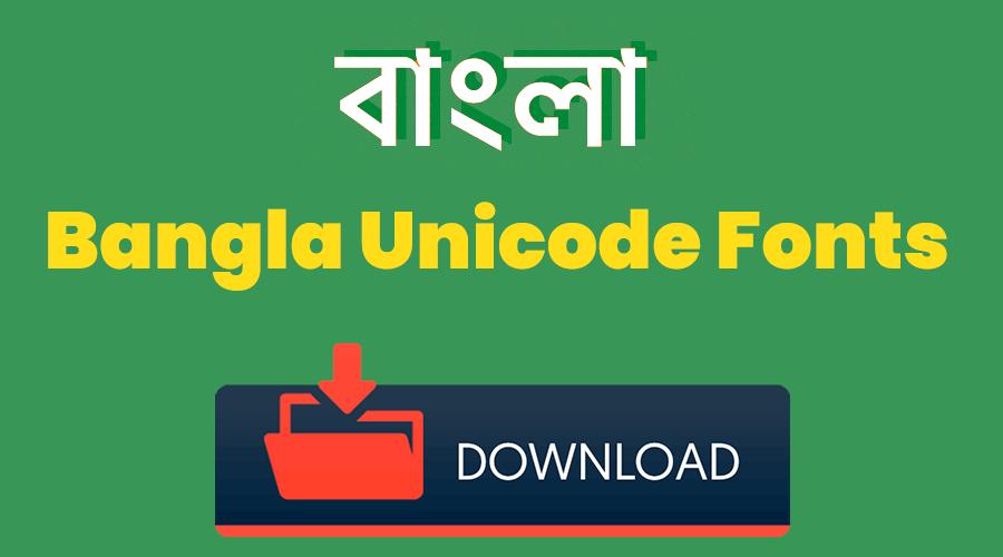 Bangla Unicode Fonts