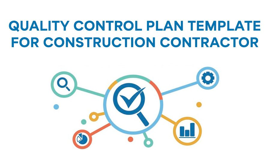 Quality Control Plan Template for Construction Contractor