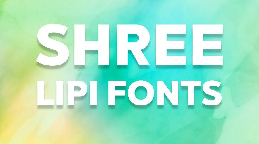 Shree Lipi Fonts