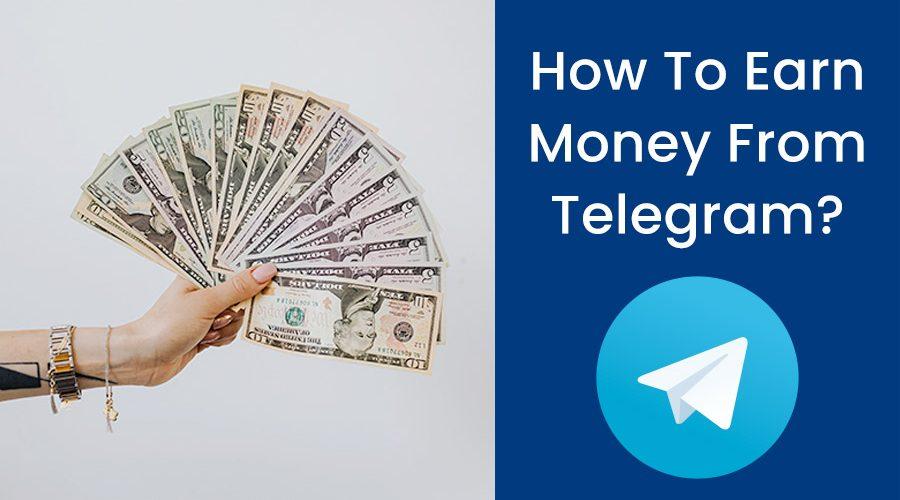 How To Earn Money From Telegram