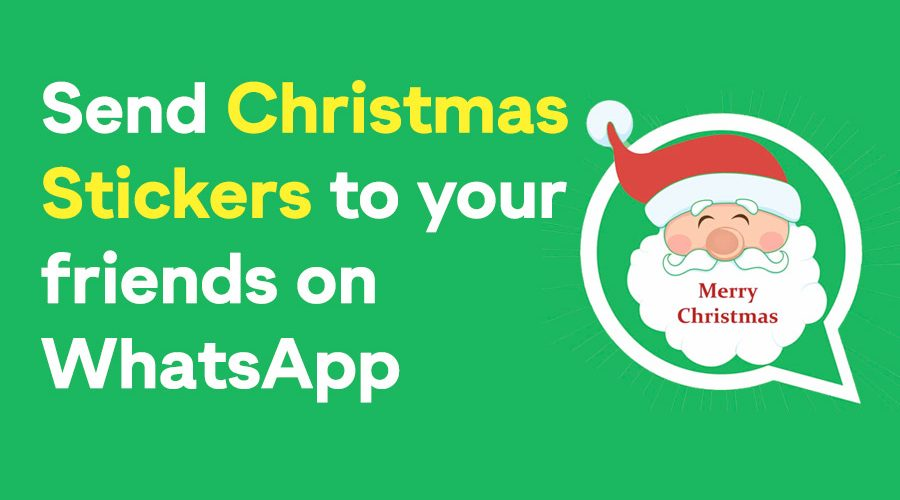 send Christmas stickers to your friends on WhatsApp